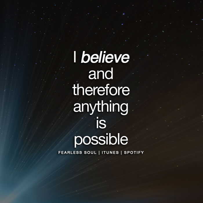 fearless soul ig new believe anything is possible