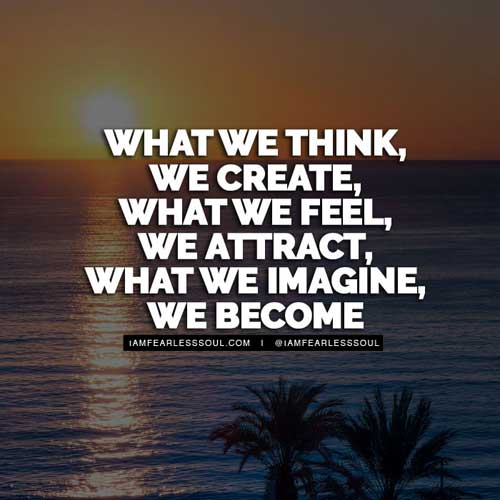 The law of attraction quotes what we think we become
