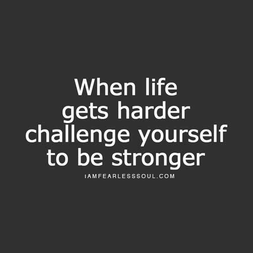 life quotes stronger