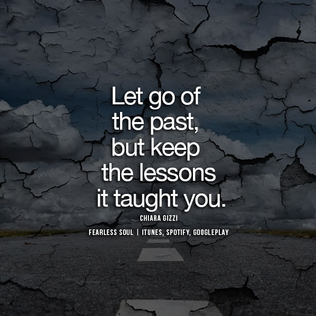 20 Inspirational Quotes On Letting Go Of Your Past