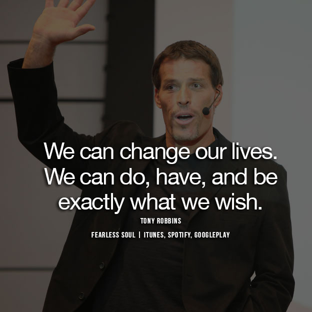 16 Tony Robbins Quotes That Might Change Your Life Today