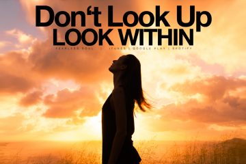 Don't Look Up - Look Within - Inspirational Video