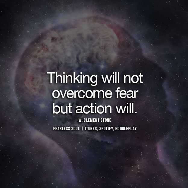 13 Powerful Quotes On Overcoming Fear That Will Change Your Life
