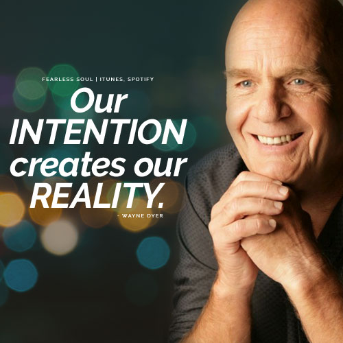 power of intention wayne dyer