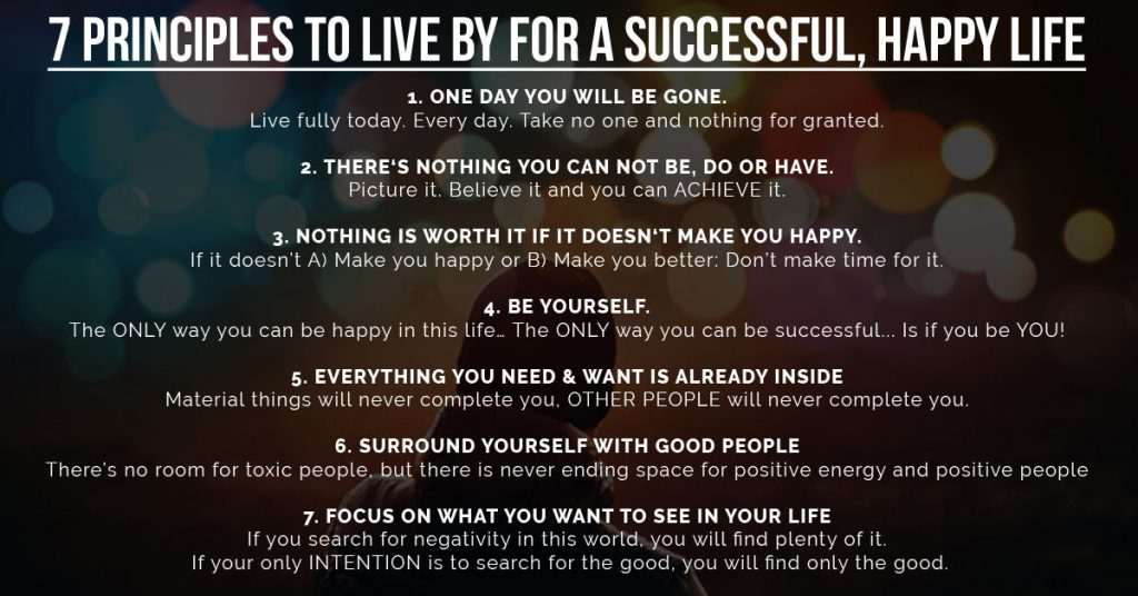 principles to live by for successful happy life