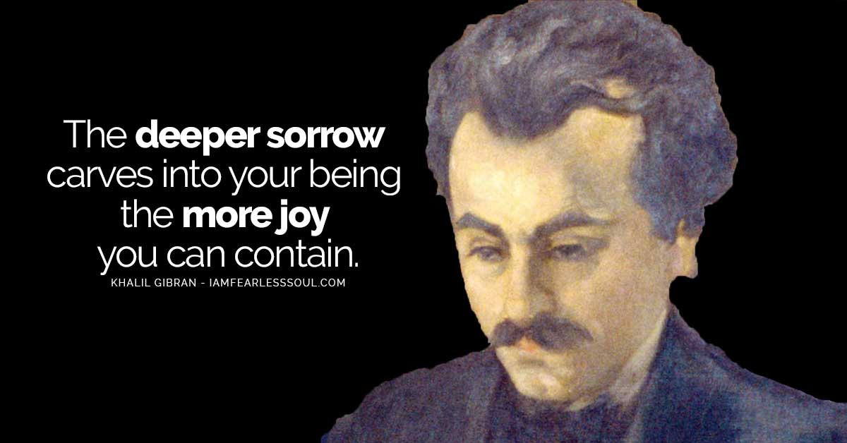 20 Mystical Khalil Gibran Quotes That Reveal The Beauty Of Life