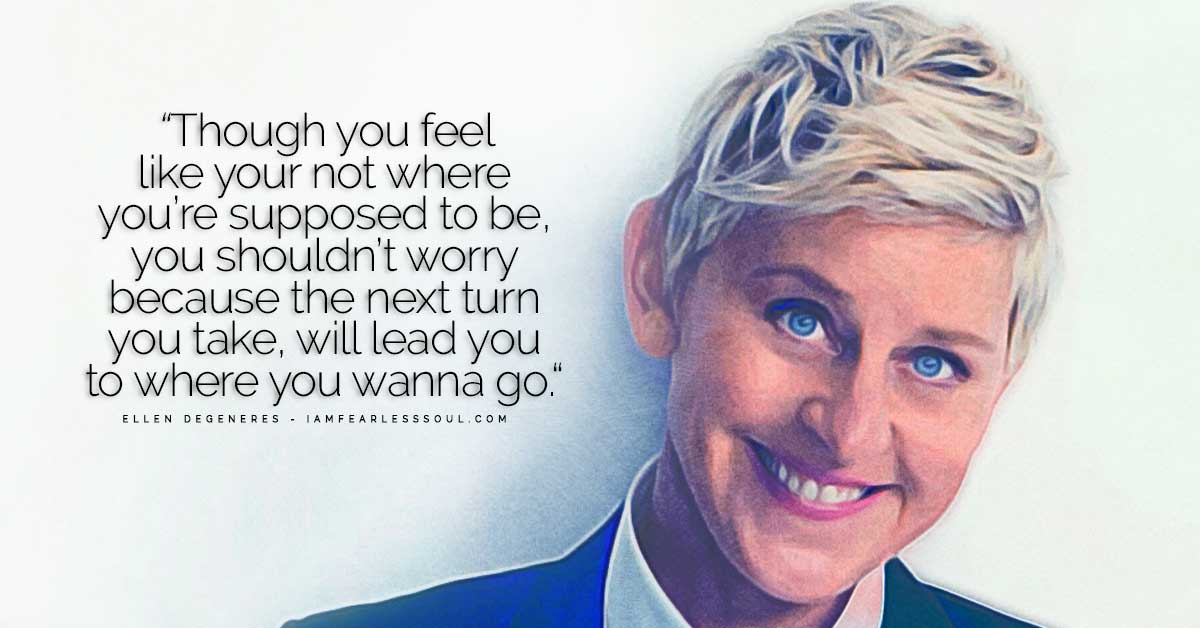12 Ellen Degeneres Quotes That Will Help You Think Differently
