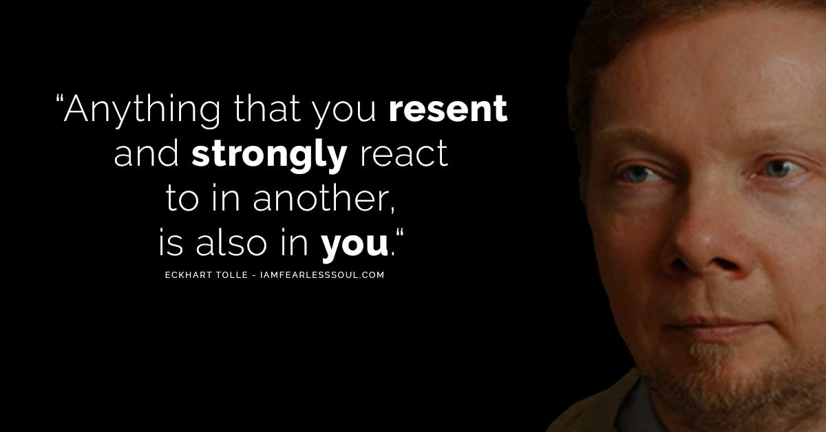 Eckhart Tolle Resent Quote