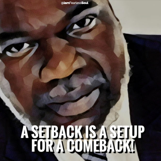 5 Signs You're Successful In Life (Even If You Don't Feel Like It) T.D. Jakes Quote Quotes Setback is a setup for a comeback