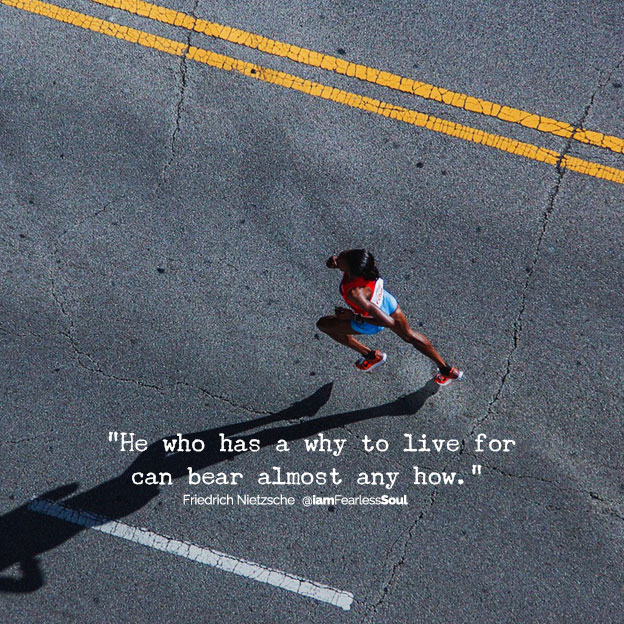 He who has a why to live for can bear almost any how How running changed my life fitness health women gym motivate motivation motivational inspiration inspirational