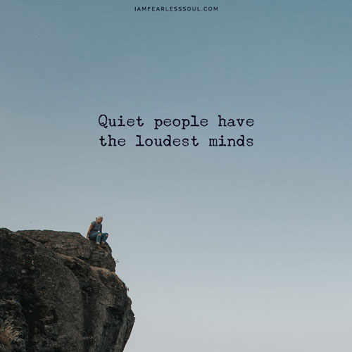 Introvert Personality? 9 Tips Guaranteed To Improve Your Outlook Quiet people have the loudest minds