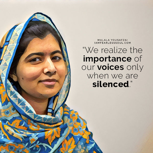 These 9 Malala Yousafzai Quotes Will Make You Fearless I Am Stronger Than Fear Girl Bravery Defiance Courage Brave Hero Malala we realise the importance of our voices only when we are silenced