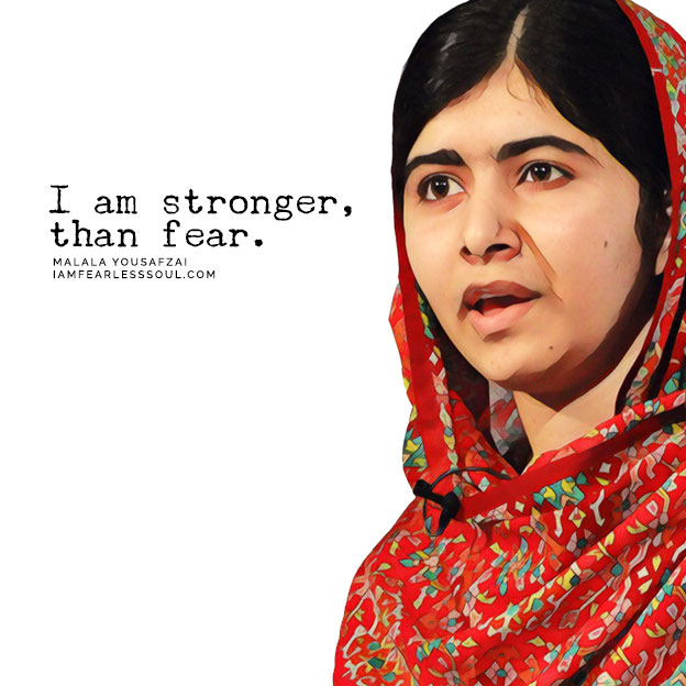 These 9 Malala Yousafzai Quotes Will Make You Fearless I Am Stronger Than Fear Girl Bravery Defiance Courage Brave Hero I say I am stronger than fear