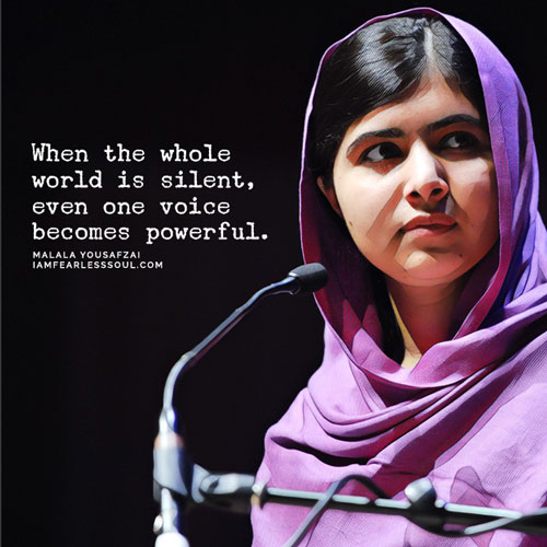 These 9 Malala Yousafzai Quotes Will Make You Fearless I Am Stronger Than Fear Girl Bravery Defiance Courage Brave Hero I say I am stronger than fear When the whole world is silent even one voice is powerful