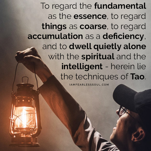 """Master Your Mind With These Mysteriously Profound Lao Tzu Quotes Laozi quote quotes philosophy tao taoism Tse tseng Chinese religion religious deity monk buddha """"To regard the fundamental as the essence, to regard things as coarse, to regard accumulation as a deficiency, and to dwell quietly alone with the spiritual and the intelligent -- herein lie the techniques of Tao of the ancients."""""""