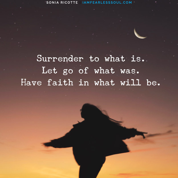 How to Overcome Anxiety - Transform From Worrier To Warrior Surrender to what is. Let go of what was. Have faith in what will be. Anxiety quote quotes
