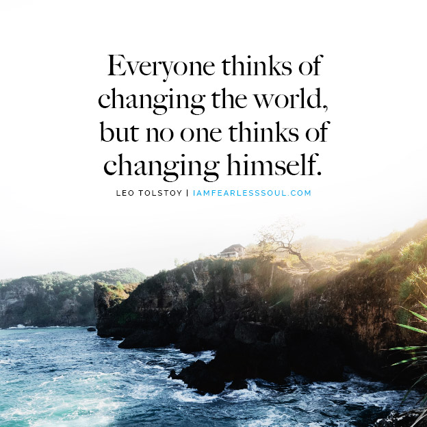The Truth Behind These Leo Tolstoy Quotes Will Change You Forever everyone thinks of changing the world but no one thinks of changing himself Leo Tolstoy quote quotes
