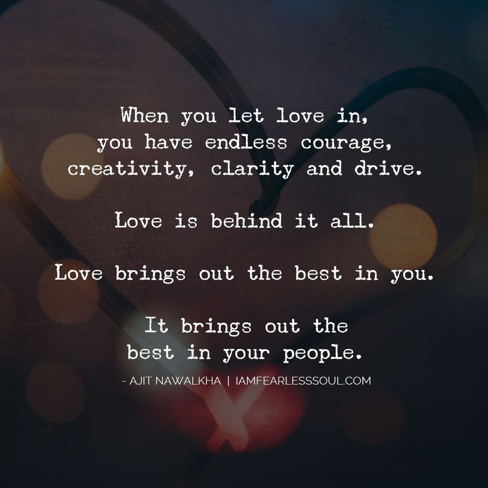 c56c4b9e3 love-is-everything-ajit - Fearless Soul - Inspirational Music & Life ...