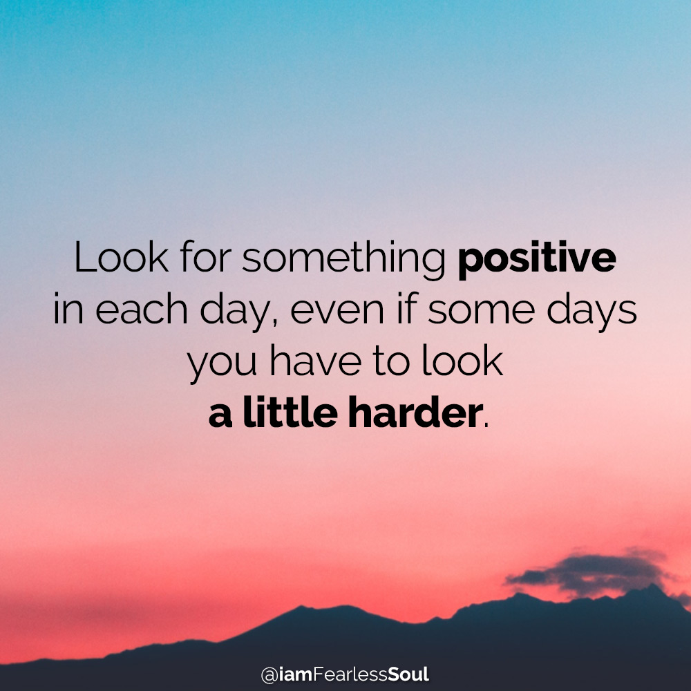 Feeling Down? 7 Actions That Will Bring You Back Up depression sadness Look for something positive in each day, even if some days you have to look a little harder. quote