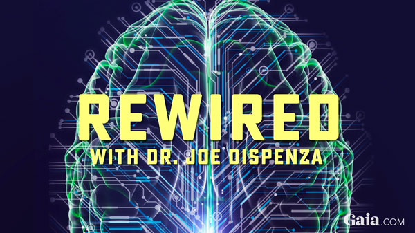 rewired Joe Dispenza