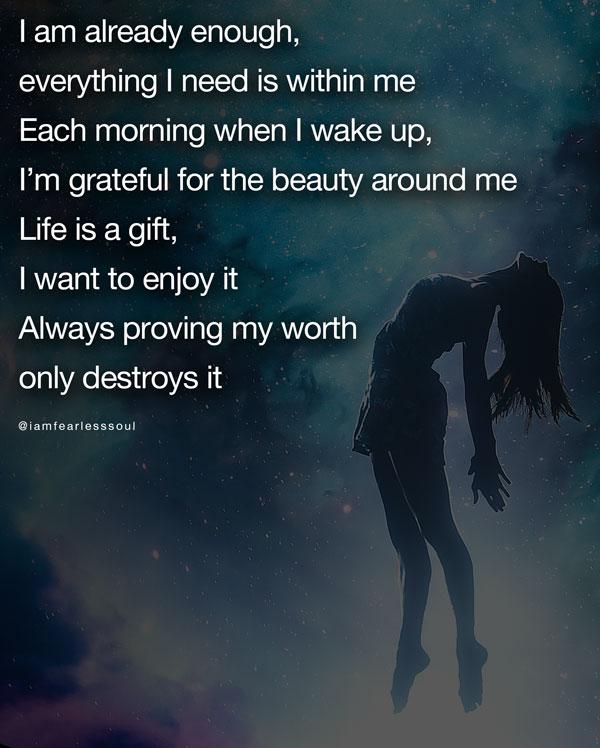 I am already enough